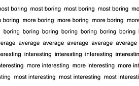 Boring, Average, Interesting